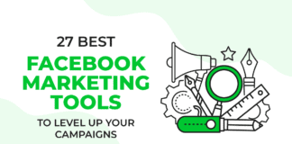 27 Best Facebook Marketing Tools to Level Up Your Campaigns