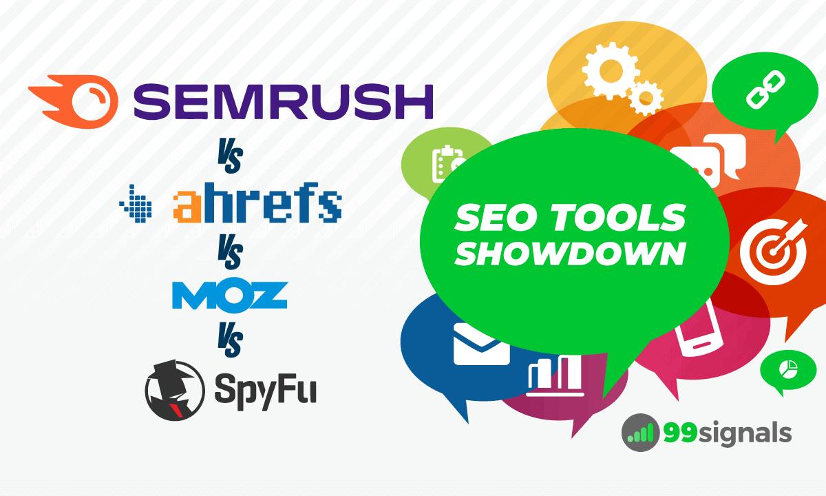 SEO Tools Showdown: SEMrush vs Ahrefs vs Moz vs SpyFu