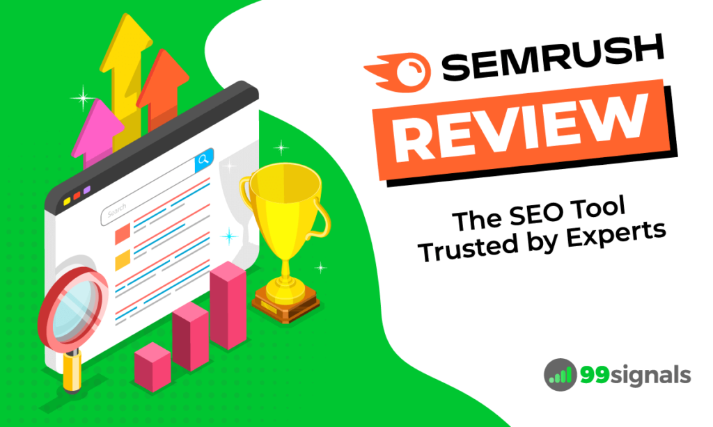 Semrush Review: The SEO Tool Trusted by Experts