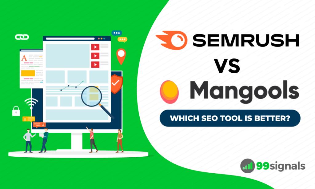 Semrush vs Mangools: Which SEO Tool is Better?