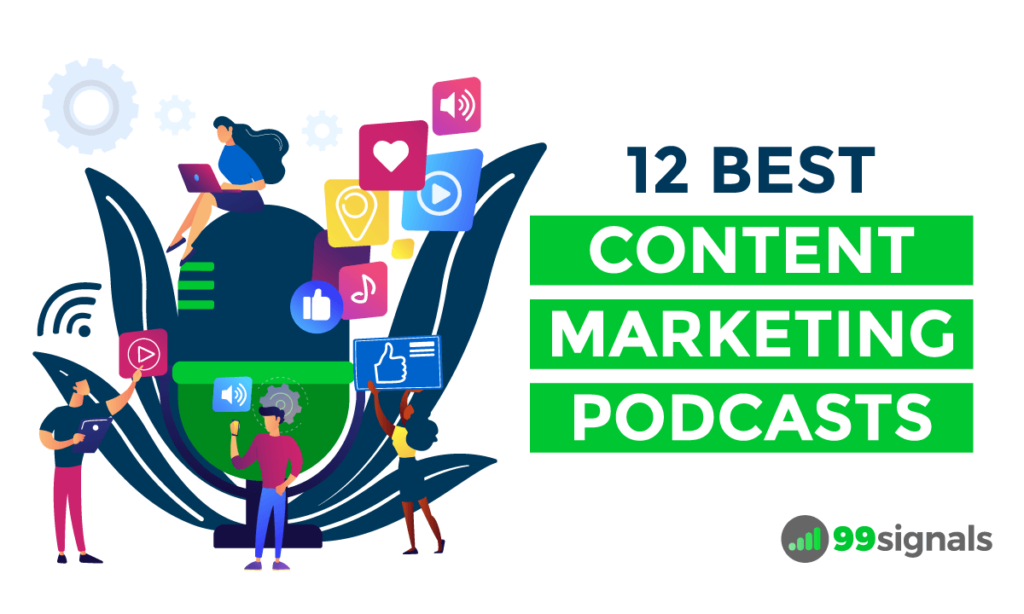 12 Best Content Marketing Podcasts to Listen to Now