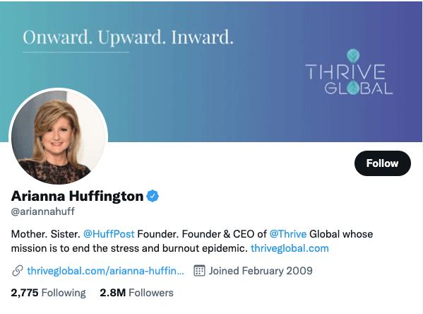 Arianna Huffington on Twitter - 21 Best Twitter Accounts to Follow for Entrepreneurs
