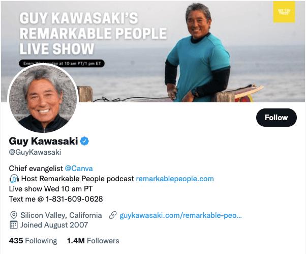 Guy Kawasaki on Twitter - 21 Best Twitter Accounts to Follow for Entrepreneurs