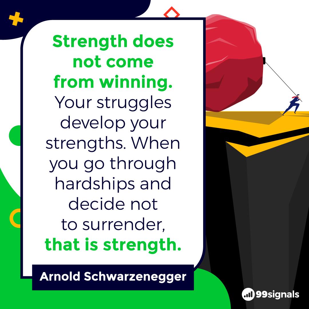 Arnold Schwarzenegger Quote - Motivational Quotes for Entrepreneurs
