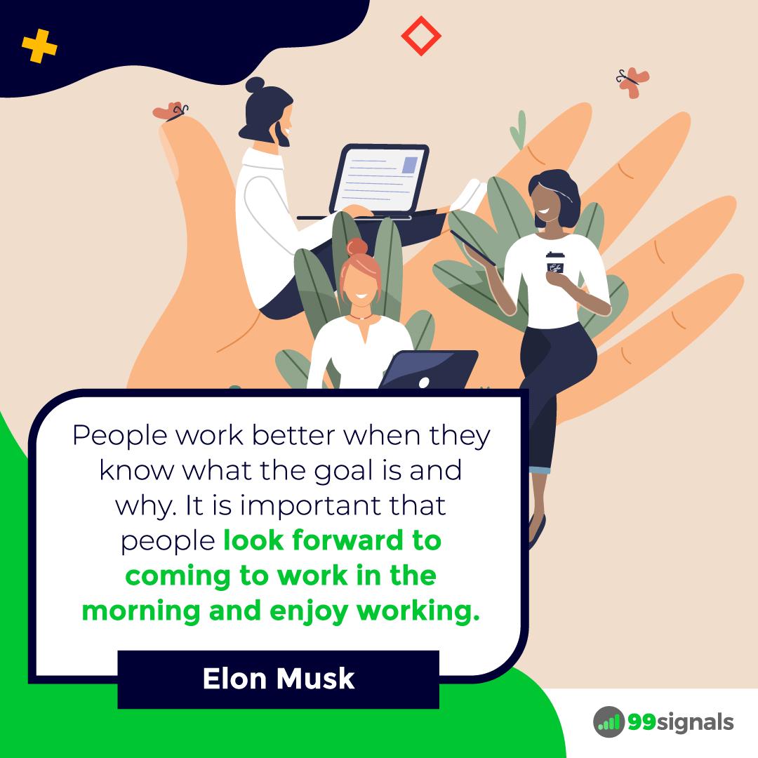 Elon Musk Quote - 99signals