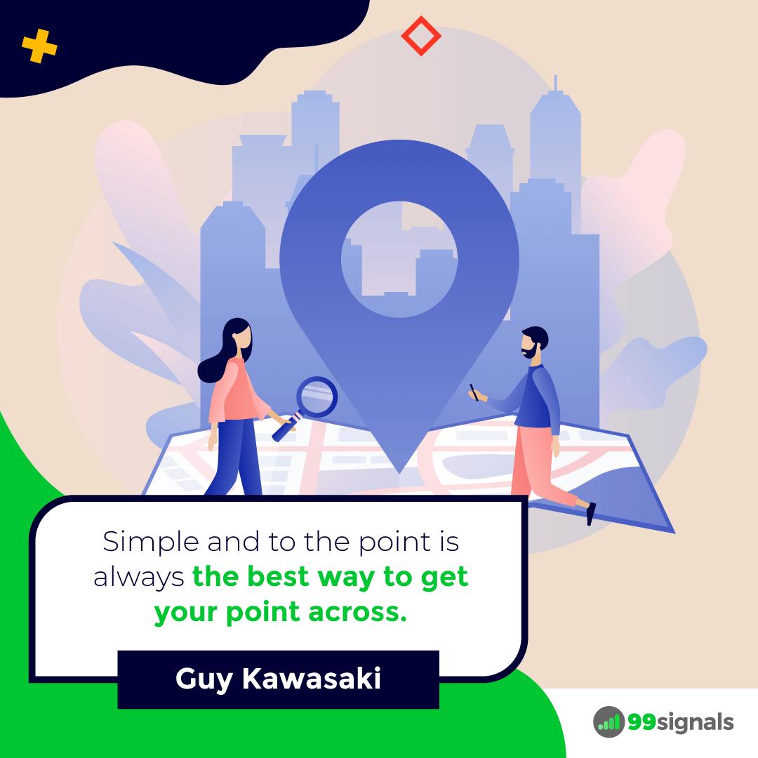 Guy Kawasaki Quote - 99signals