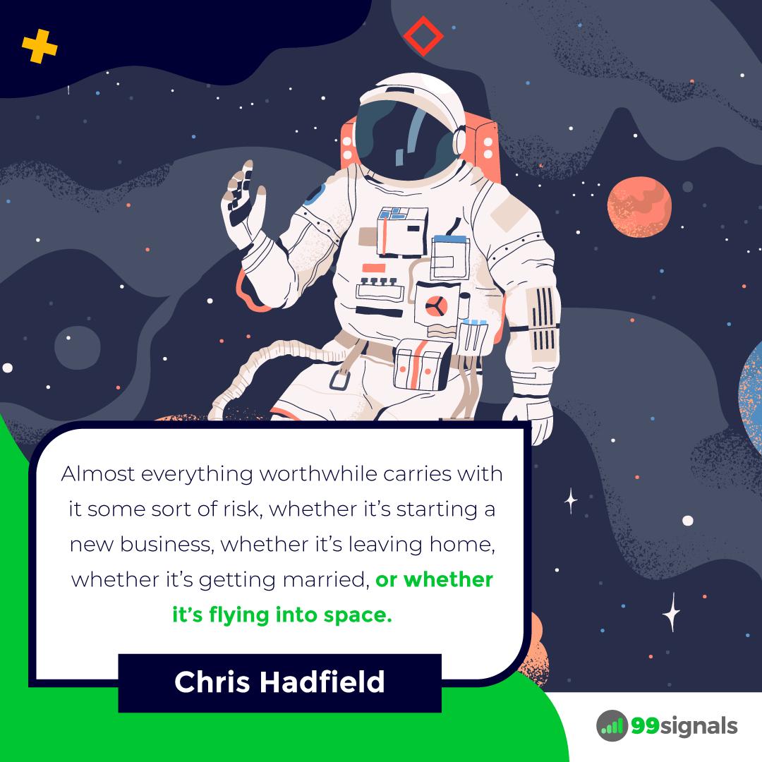 Hadfield Quote - 99signals