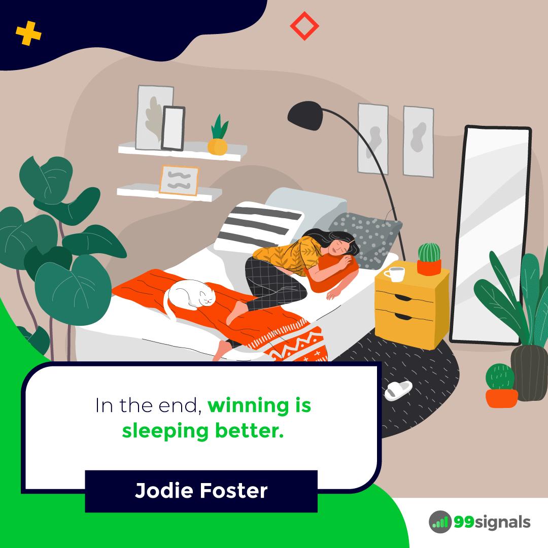 Jodie Foster Quote - 99signals