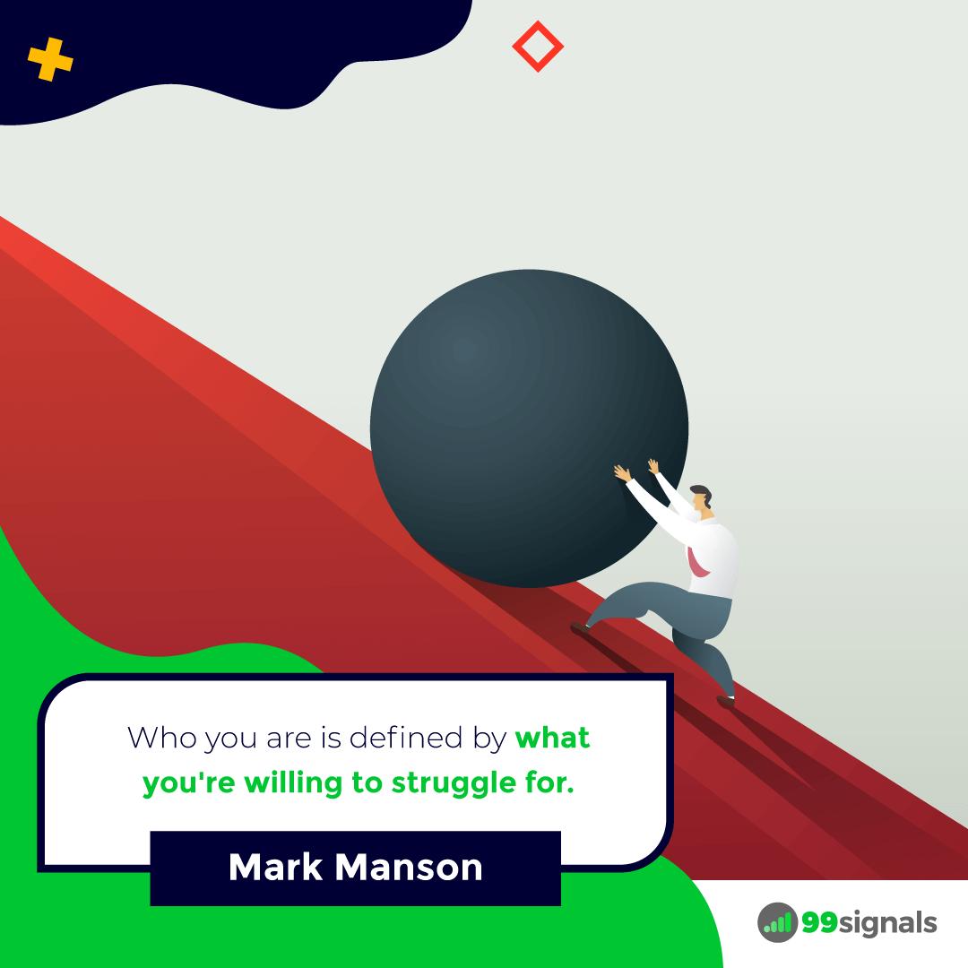 Mark Manson Quote - 99signals
