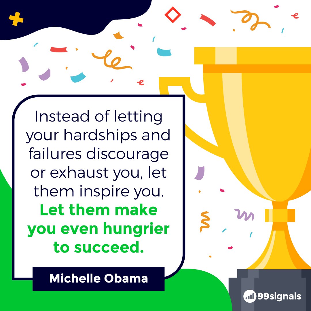 Michelle Obama Quote - Inspirational Quotes for Entrepreneurs