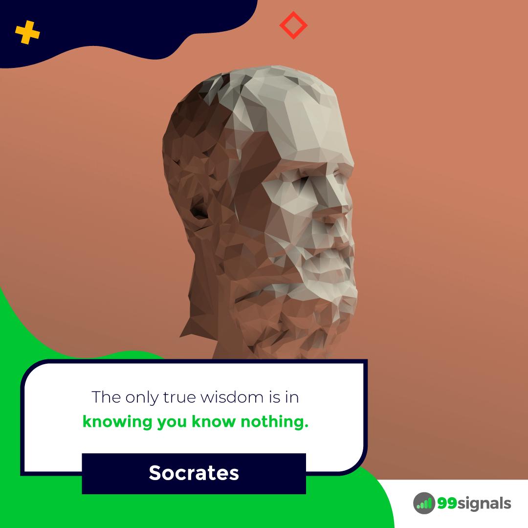 Socrates Quote - 99signals