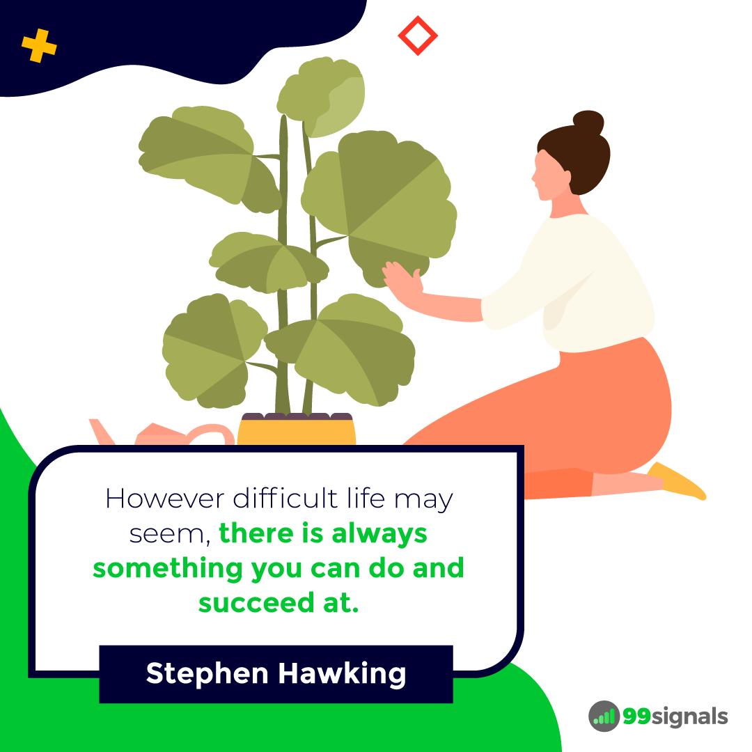 Stephen Hawking Quote - 99signals