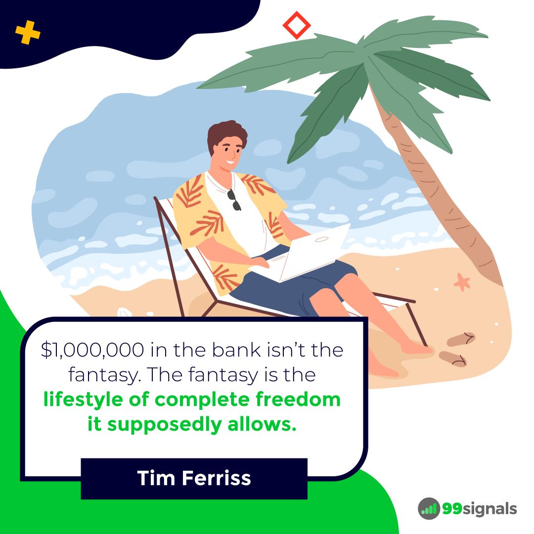 Tim Ferriss Quote - 99signals