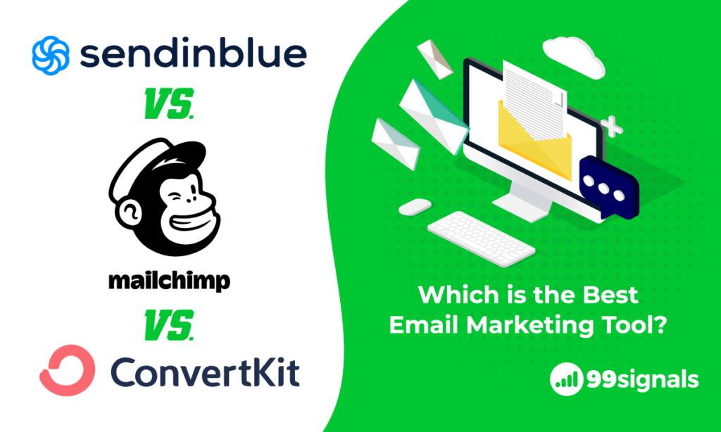 Sendinblue vs Mailchimp vs ConvertKit: Choosing the Best Email Marketing Service